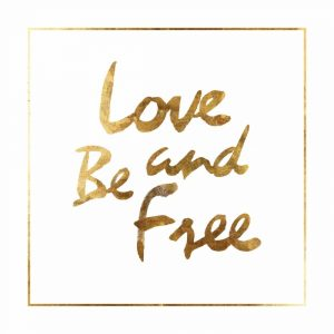 Love and Be Free