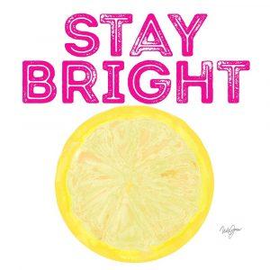 Stay Bright