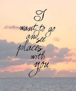 I Want to See Places