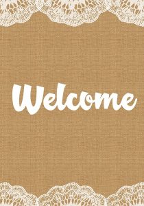 Welcome Burlap and Lace