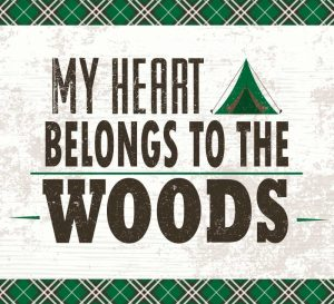 My Heart Belongs to the Woods