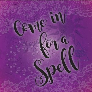 Come in for a Spell