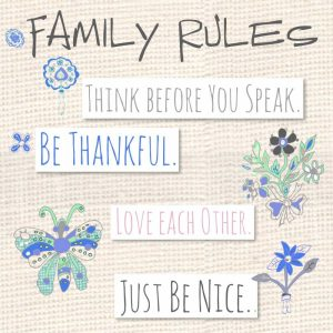 Family Rules Flowers