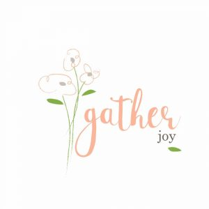 Gather Joy