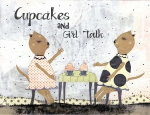 Cupcakes and Girl Talk