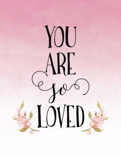 You Are So Loved – Pink