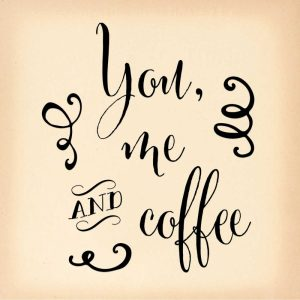 You, Me and Coffee II