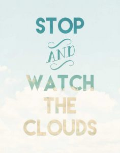 Watch the Clouds