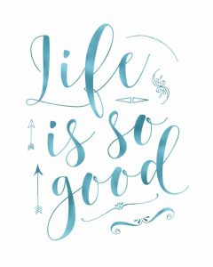 Life is So Good – Blue