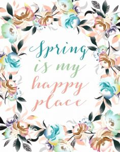 Spring is My Happy Place