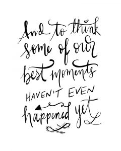 Best Moments – Hand Lettered