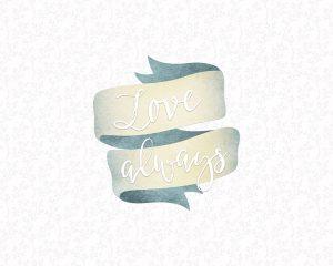 Love Always Banner