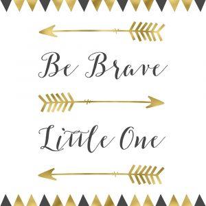 Be Brave Square