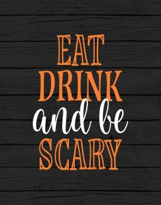 Eat, Drink, Be Scary