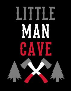 Little Man Cave Lumberjack