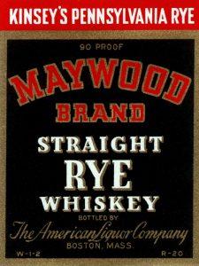 Maywood Brand Straight Rye Whiskey