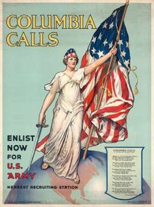 Columbia Calls–Enlist Now for U.S. Army, ca. 1916