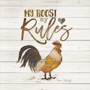 My Roost, My Rules