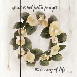 Grace, Its a Way of Life