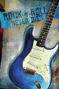 Rock-n-Roll Never Dies