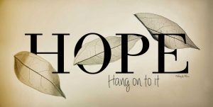 Hope – Hang On to It