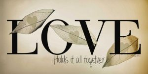 Love Holds It All Together