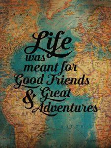 Good Friends – Great Adventure