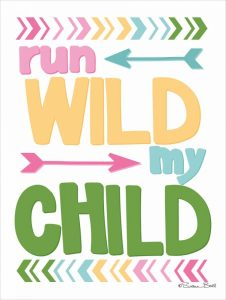 Run Wild My Child