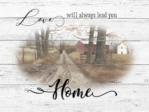 Love Will Always Lead You Home