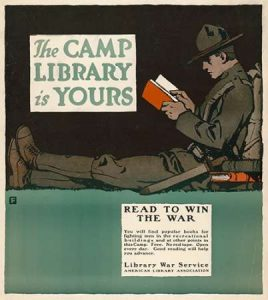 The Camp Library is Yours – Read to Win the War, 1917