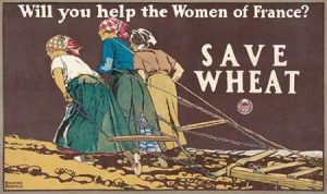Will You Help the Women of France? Save Wheat, 1918
