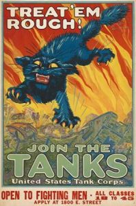 Treat em Rough – Join the Tanks, 1917