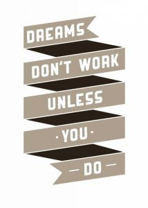 Dreams Dona€™t work