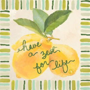 Have a Zest for Life
