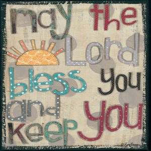 Bless You and Keep You