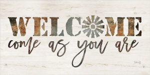 Welcome Come as You Are