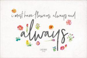 Always Have Flowers