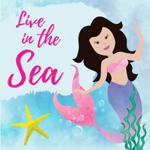Live in the Sea – Mermaid