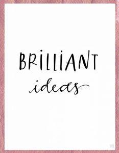 Brilliant Ideas