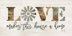 Love Makes This House a Home