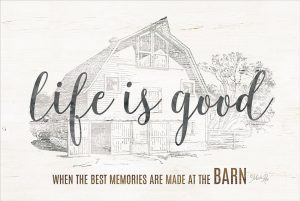 Life is Good at the Barn