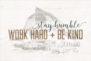 Work Hard + Be Kind