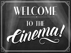 Welcome to the Cinema!