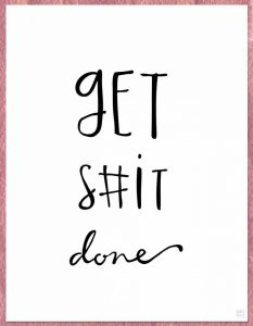 Get S#it Done
