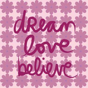 Dream Love Believe – Pastel