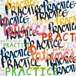 Practice Patience