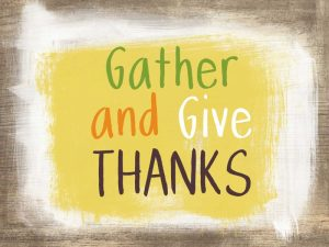 Gather and Give Thanks