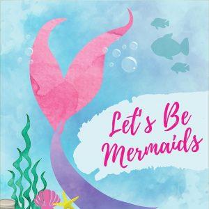 Be Mermaids