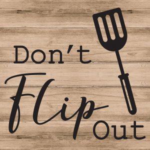 Dont Flip Out