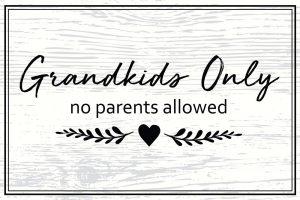 Grandkids Only